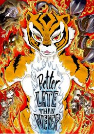 Better Late Than Never 2 – The Conclusion #1