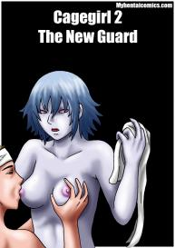 Cagegirl 2 – The New Guard #1