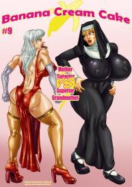 Banana Cream Cake 9 – Mother Superior VS Superior Grandmother #1