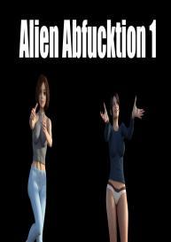 Alien Abfucktion 1 #1