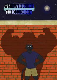 A Growth Under The Moonlight #1