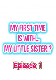 My First Time is with…. My Little Sister?! (Ongoing) [Porori] #1