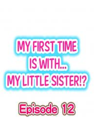 My First Time is with…. My Little Sister?! (Ongoing) [Porori] #103