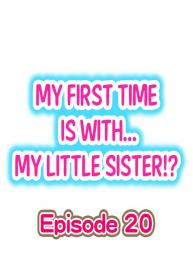 My First Time is with…. My Little Sister?! (Ongoing) [Porori] #177
