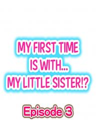 My First Time is with…. My Little Sister?! (Ongoing) [Porori] #19