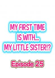 My First Time is with…. My Little Sister?! (Ongoing) [Porori] #222