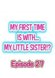My First Time is with…. My Little Sister?! (Ongoing) [Porori] #240