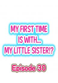 My First Time is with…. My Little Sister?! (Ongoing) [Porori] #267