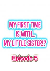 My First Time is with…. My Little Sister?! (Ongoing) [Porori] #37